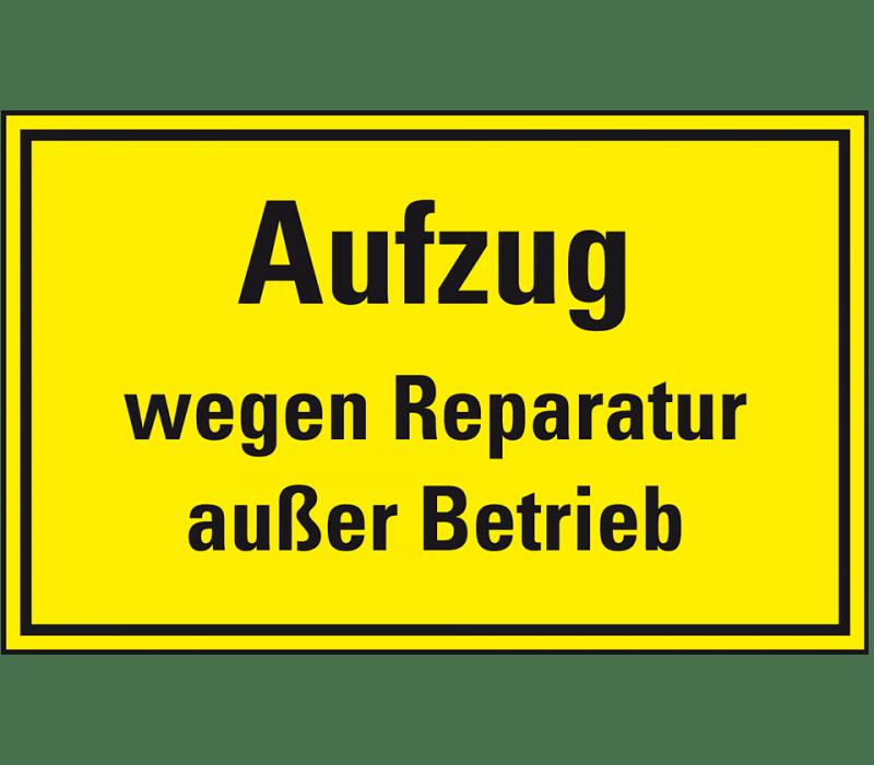 Aufzug wegen Reparaturarbeiten  außer Betrieb